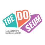The DoSeum: San Antonio's Museum for Kids